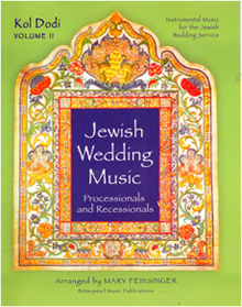 Jewish Wedding Music: Processionals and Recessionals